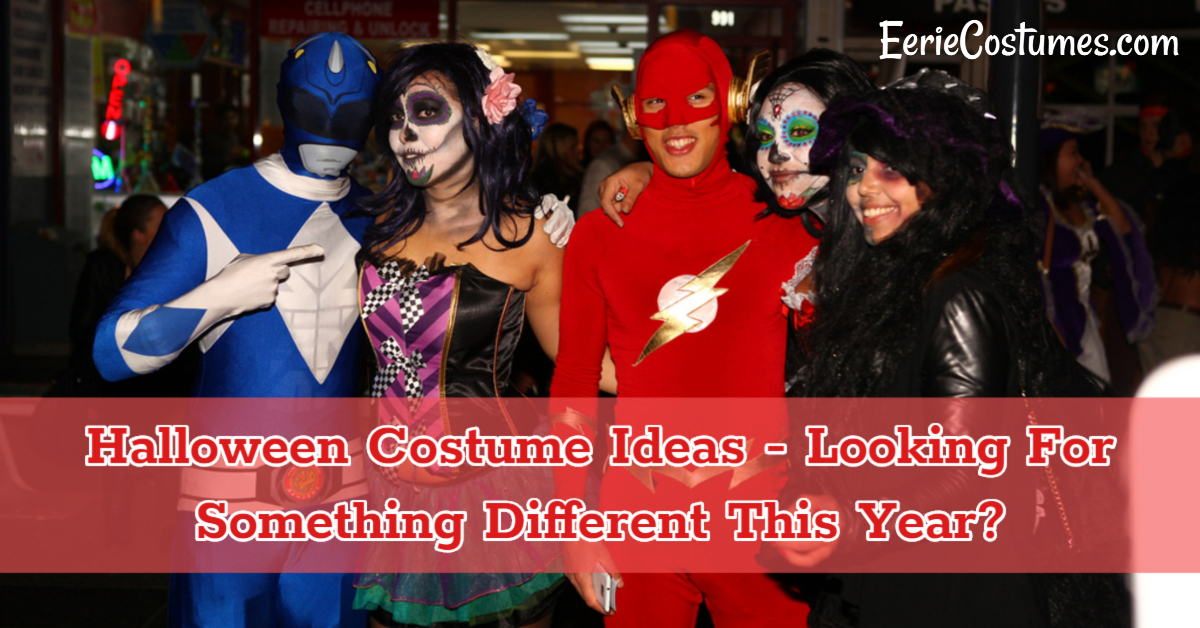 Halloween Costume Ideas Looking For Something Different This Year
